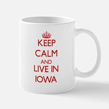 Keep Calm and live in Iowa Mugs