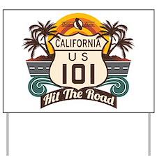 California 101 Yard Sign
