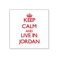 Keep Calm and live in Jordan Sticker