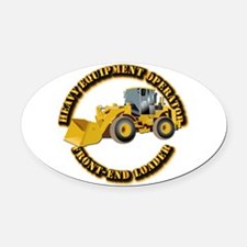 Hvy Equipment Operator - Front End Oval Car Magnet