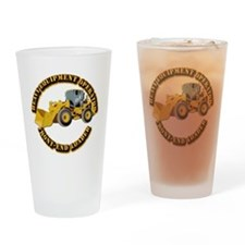 Hvy Equipment Operator - Front End Drinking Glass