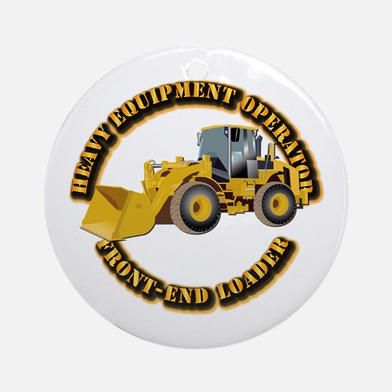 Hvy Equipment Operator - Front En Ornament (Round)