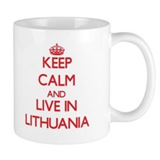Keep Calm and live in Lithuania Mugs