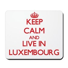 Keep Calm and live in Luxembourg Mousepad