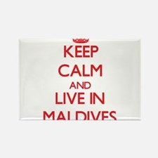 Keep Calm and live in Maldives Magnets