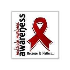 "Multiple Myeloma Awareness Square Sticker 3"" x 3"""