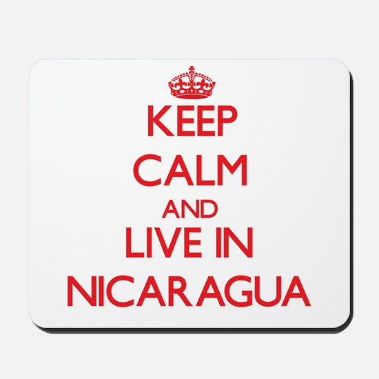 Keep Calm and live in Nicaragua Mousepad