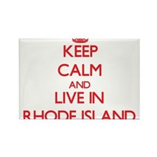Keep Calm and live in Rhode Island Magnets