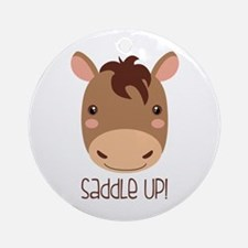 SaddLe Up! Ornament (Round)