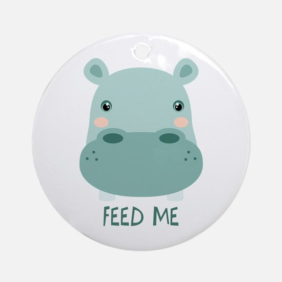 FEED ME Ornament (Round)