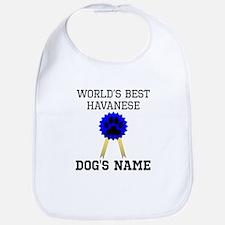 Worlds Best Havanese (Custom) Bib