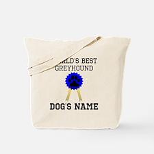 Worlds Best Greyhound (Custom) Tote Bag