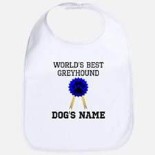 Worlds Best Greyhound (Custom) Bib