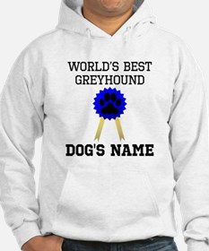 Worlds Best Greyhound (Custom) Hoodie