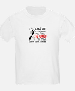 Carcinoid Cancer Means World 2 T-Shirt