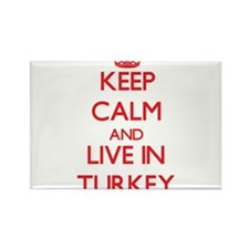 Keep Calm and live in Turkey Magnets