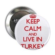 """Keep Calm and live in Turkey 2.25"""" Button"""