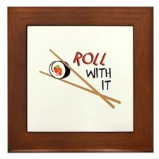 ROLL WITH IT Framed Tile