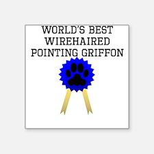 Worlds Best Wirehaired Pointing Griffon Sticker