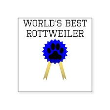 Worlds Best Rottweiler Sticker