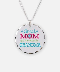 Great Mom Promoted to Grandma Necklace