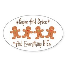 *Sugar And Spice* * And Everything Nice* Decal