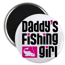 Daddy's Fishing Girl Magnet