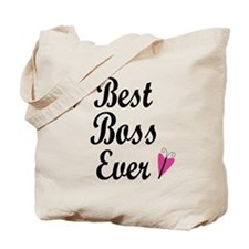 Best Boss Ever Tote Bag