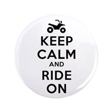"Keep Calm Ride On 3.5"" Button"