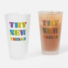 Try New Things Drinking Glass