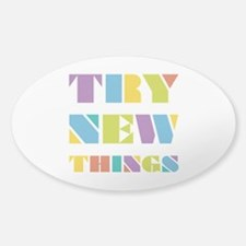 Try New Things Decal