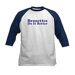 Brunettes Do It Better Kids Baseball Jersey