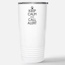 Keep Calm and Call Alert Travel Mug