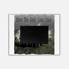 When The Gods Came Down Picture Frame
