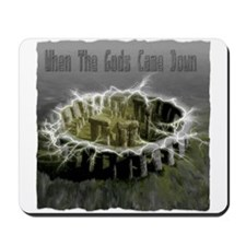When The Gods Came Down Mousepad