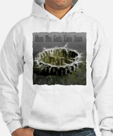 When The Gods Came Down Jumper Hoody