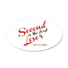 AbbyLee Miller quote Oval Car Magnet