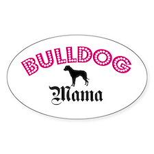 A Bulldog Mama Oval Decal