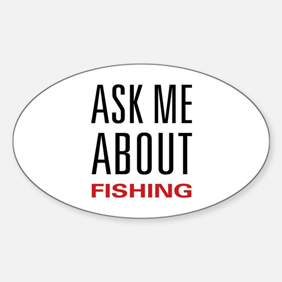 Ask Me Fishing Oval Decal