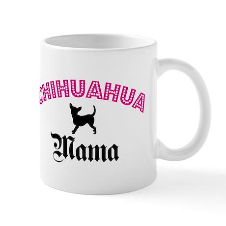 Chihuahua Mama Mug