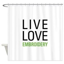 Live Love Embroidery Shower Curtain