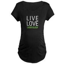 Live Love Embryology T-Shirt