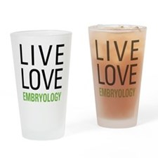 Live Love Embryology Drinking Glass