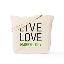 Live Love Embryology Tote Bag