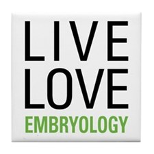 Live Love Embryology Tile Coaster