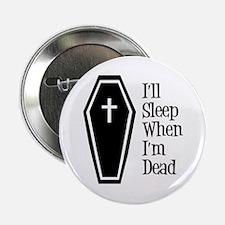 "Morbid Insomniac 2.25"" Button"