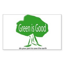 Green Is Good Rectangle Decal