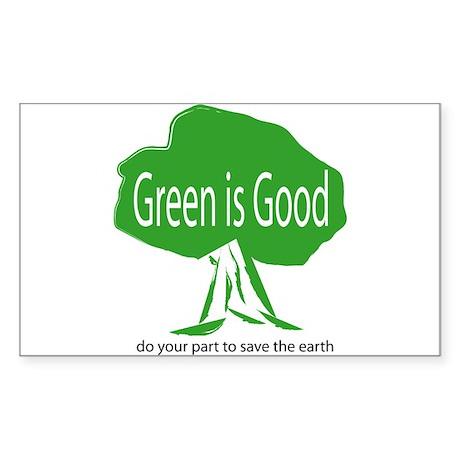 Green Is Good Rectangle Sticker