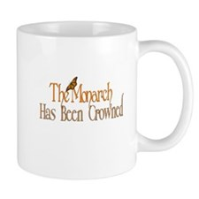 The Monarch has been Crowned Mugs