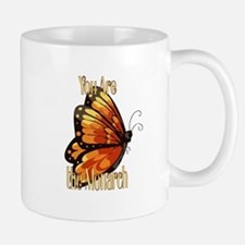 You are the Monarch Mugs